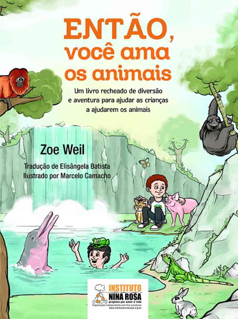 Então, você ama os animais